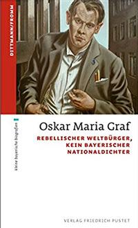 Dittmann Ulrich, Fromm Waldemar - Oskar Maria Graf