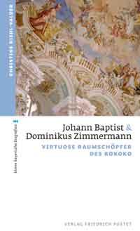 Riedl-Valder Christine - Johann Baptist und Dominikus Zimmermann