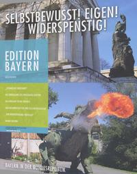 Haus der Bayerischen Geschichte - Selbstbewust! Eigen! Widerspenstig