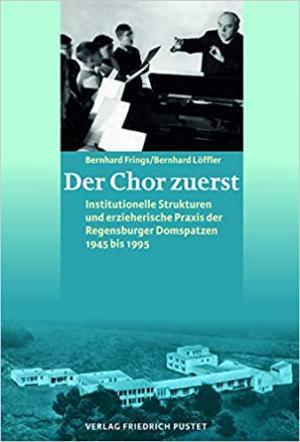 Frings Bernhard, Löffler Bernhard - Der Chor zuerst