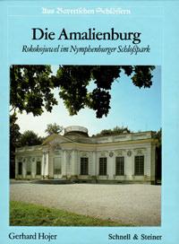 Hojer Gerhard - Die Amalienburg