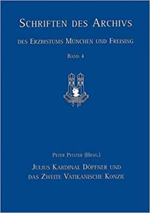 - Julius Kardinal Döpfner und das Zweite Vatikanische Konzil