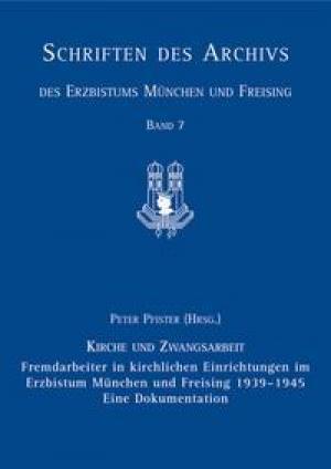 Lalub Peter - Fremdarbeiter in kirchlichen Einrichtungen im Erzbistum München und Freising 1939-1945