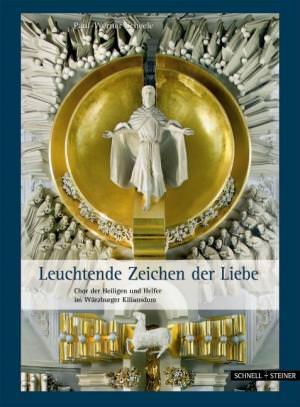 Scheele Paul-Werner - Leuchtende Zeichen der Liebe