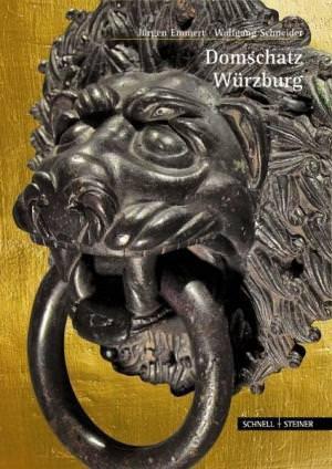 Schneider Wolfgang, Emmert Jürgen - Domschatz Würzburg