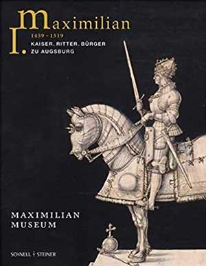 - Maximilian I. (1459 - 1519)