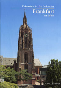 Kloft Matthias Theodor - Der Kaiserdom St. Bartholomäus