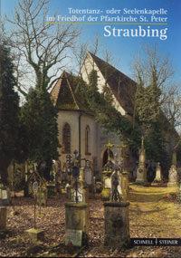 Huber Alfons, Roman von Götz - Straubing: Totentanzkapelle bei St. Peter