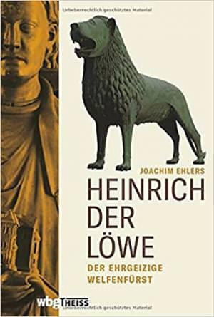 Ehlers Joachim - Heinrich der Löwe