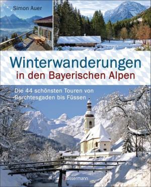 Auer Simon - Winterwanderungen in den Bayerischen Alpen