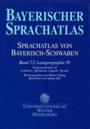 Schwarz Brigitte, Renn Manfred, Funk Edith - Sprachatlas von Bayerisch-Schwaben (SBS) 11
