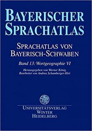 Schwarz Brigitte, Renn Manfred, Funk Edith - Sprachatlas von Bayerisch-Schwaben (SBS) 13
