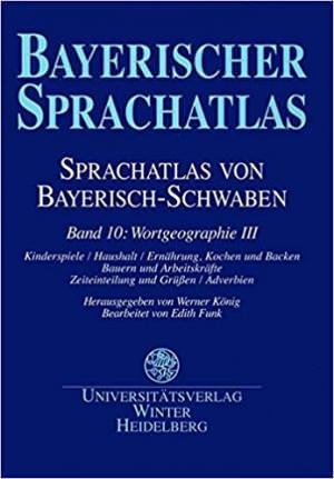 Schwarz Brigitte, Renn Manfred, Funk Edith - Sprachatlas von Bayerisch-Schwaben (SBS) 10