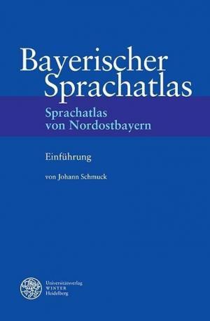 Schmuck Johann - Sprachatlas von Nordostbayern