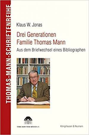 Jonas Klaus Wl - Drei Generationen Familie Thomas Mann