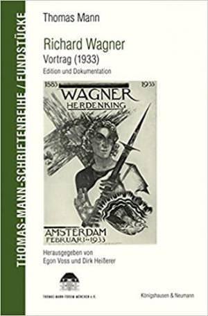Thomas Mann - Richard Wagner. Vortrag (1933)