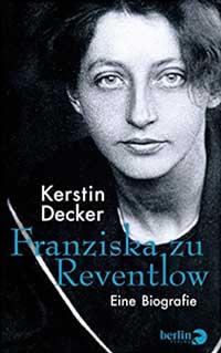 Decker Kerstin - Franziska zu Reventlow