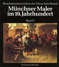 Ludwig Horst, Baranow Sonja, Beck Rainer - Münchner Maler im 19. Jahrhundert