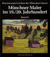 Ludwig Horst, Baranow Sonja, Beck Rainer - Münchner Maler im 19./20. Jahrhundert