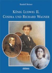 Reiser Rudolf - König Ludwig II, Cosima und Richard Wagner