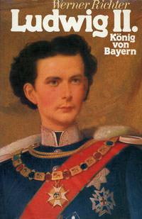Richter Werner - Ludwig II.