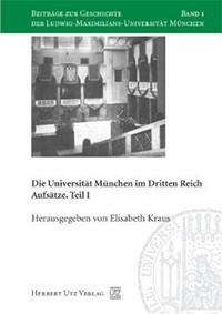 Kraus Elisabeth - Die Universität München im Dritten Reich
