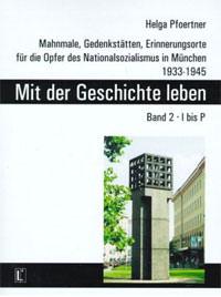Pfoertner Helga - Mit der Geschichte leben - Band 2. I bis P
