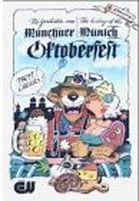 Stolte Reiner  - Die Geschichte vom Münchner Oktoberfest