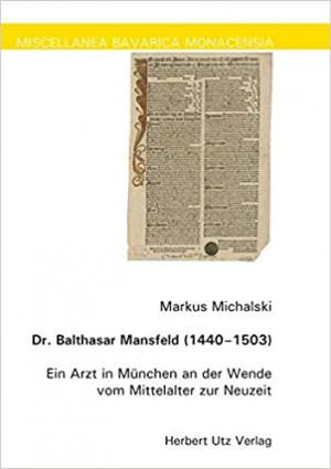 Michalski Markus - Dr. Balthasar Mansfeld (1440–1503)