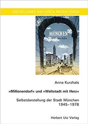 """Kurzhals Anna - """"Millionendorf"""" und """"Weltstadt mit Herz"""""""