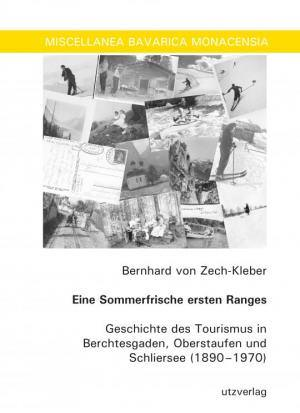 Zech-Kleber Bernhard von - Eine Sommerfrische ersten Ranges