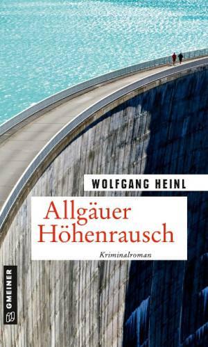Heinl Wolfgang - Allgäuer Höhenrausch