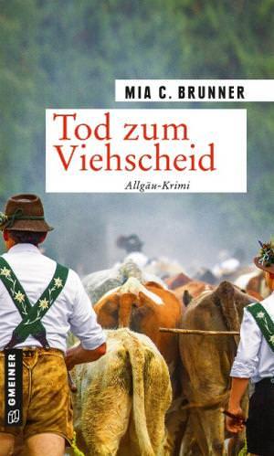 Brunner Mia C. - Tod zum Viehscheid