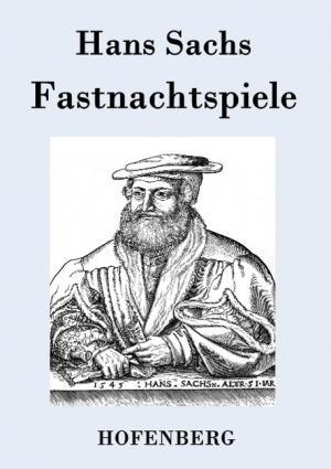 Sachs Hans - Fastnachtspiele
