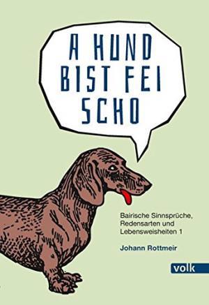 Rottmeir Johann - A Hund bist fei scho