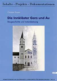 Kayser Christian - Die Innklöster Gars und Au