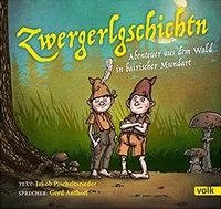 Pischeltsrieder Jakob - Zwergerlgschichtn