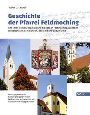 Laturell Volker D. - Geschichte der Pfarrei Feldmoching