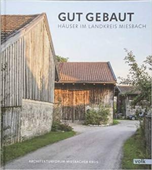 - Gut gebaut: Häuser im Landkreis Miesbach