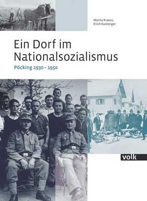 Krauss Marita, Kasberger Erich - Ein Dorf im Nationalsozialismus