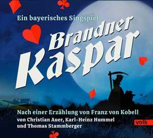 - Brandner Kaspar