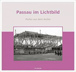 Ortmeier Martin - Passau im Lichtbild