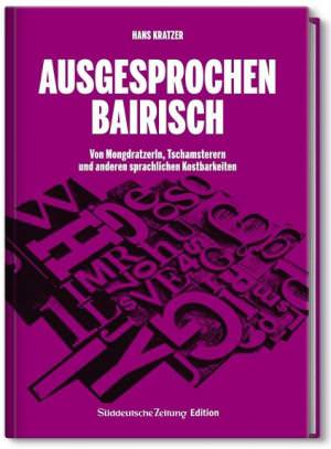 Kratzer Hans - Ausgesprochen Bairisch