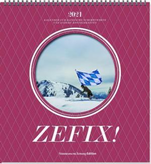 Bolle Martin, Keller Markus C., Mothwurf Ono - ZEFIX! Wandkalender 2021