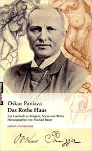 Panizza Oskar - Das Rothe Haus