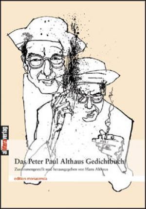 Althaus Peter Paul - Das große Peter Paul Althaus Gedichtbuch