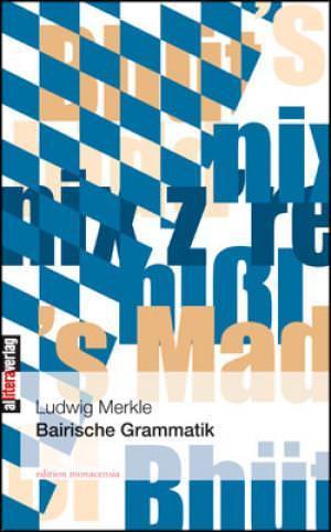 Merkle Ludwig - Bairische Grammatik