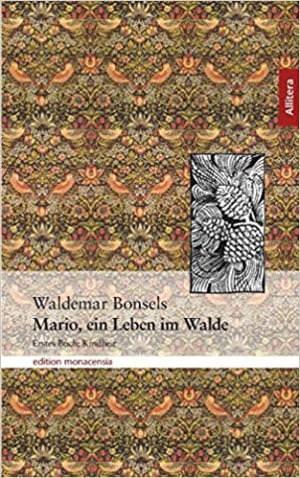 Bonsel Waldemar - Mario, ein Leben im Wandel