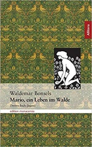 Bonsel Waldemar - Mario, Ein Leben im Walde Teil 2