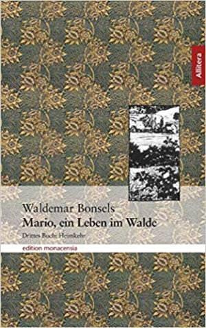 Bonsel Waldemar - Mario, Ein Leben im Walde
